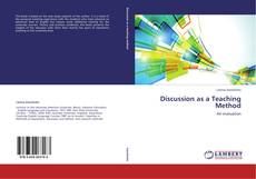 Bookcover of Discussion as a Teaching Method