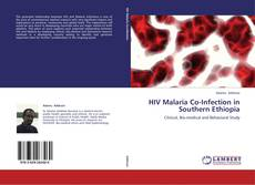 Bookcover of HIV Malaria Co-Infection in Southern Ethiopia