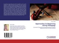 Couverture de Approaches to Beginning String Pedagogy
