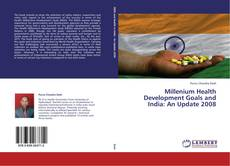 Capa do livro de Millenium Health Development Goals and India: An Update 2008