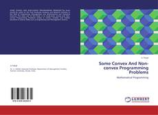 Copertina di Some Convex And Non-convex Programming Problems