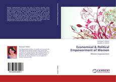 Bookcover of Economical & Political Empowerment of Women