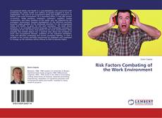 Portada del libro de Risk Factors Combating of the Work Environment