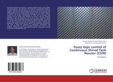 Copertina di Fuzzy logic control of Continuous Stirred Tank Reactor (CSTR)