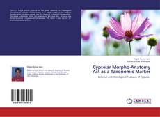 Bookcover of Cypselar Morpho-Anatomy Act as a Taxonomic Marker