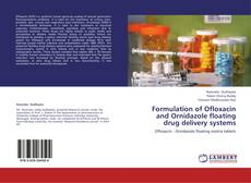 Couverture de Formulation of Ofloxacin and Ornidazole floating drug delivery systems
