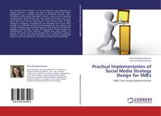 Bookcover of Practical Implementation of Social Media Strategy Design for SMEs