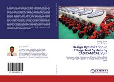 Buchcover von Design Optimization in Tillage Tool System by CAD/CAM/CAE:Vol:I