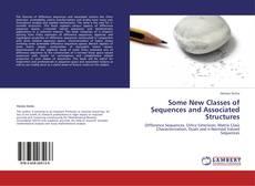 Capa do livro de Some New Classes of Sequences and Associated Structures