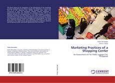 Marketing Practices of a Shopping Center的封面