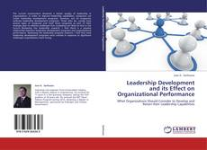 Bookcover of Leadership Development and its Effect on Organizational Performance