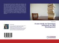 Capa do livro de A case study on Zynorique Initiatives on Skill Development