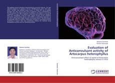Portada del libro de Evaluation of Anticonvulsant activity of Artocarpus heterophyllus