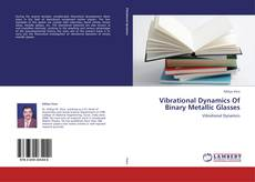 Buchcover von Vibrational Dynamics Of Binary Metallic Glasses