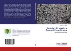 Bookcover of Agrarian Distress in a Drought-Prone Region