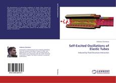 Bookcover of Self-Excited Oscillations of Elastic Tubes