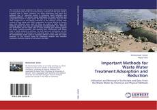 Обложка Important Methods for Waste Water Treatment:Adsorption and Reduction