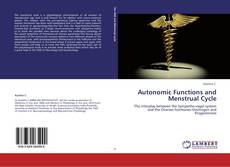 Bookcover of Autonomic Functions and Menstrual Cycle