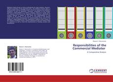 Buchcover von Responsibilities of              the Commercial Mediator