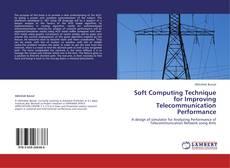 Buchcover von Soft Computing Technique for Improving Telecommunication Performance