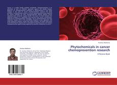 Phytochemicals in cancer chemoprevention research kitap kapağı