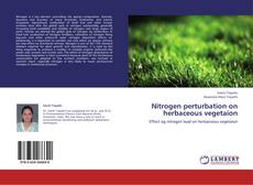 Nitrogen perturbation on herbaceous vegetaion的封面