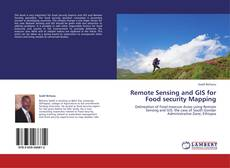 Buchcover von Remote Sensing and GIS for Food security Mapping
