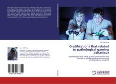 Couverture de Gratifications that related to pathological gaming behaviour