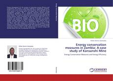 Bookcover of Energy conservation measures in Zambia: A case study of Kansanshi Mine