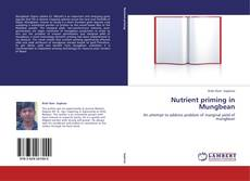 Bookcover of Nutrient priming in Mungbean