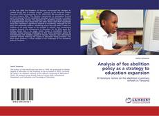 Bookcover of Analysis of fee abolition policy as a strategy to education expansion