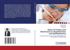 Copertina di Roles of Eclipta and Boerhaavia in Hypertension and Dyslipidaemia