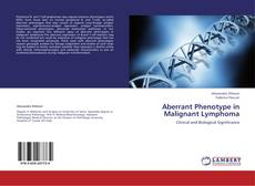 Bookcover of Aberrant Phenotype in Malignant Lymphoma