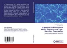 Copertina di Inferences for Gompertz Model:Bayesian and non-Bayesian Approaches