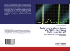 Copertina di Design and Implementation of a AED System Using Multi-resolution WT