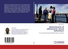 Bookcover of Determinants of adolescents' sexual behaviours
