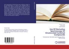 Couverture de Use Of Derivative Spectroscopy Of Unsaturated Carbonyl Compounds