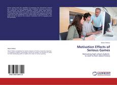 Bookcover of Motivation Effects of  Serious Games