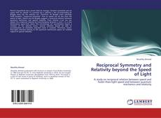 Bookcover of Reciprocal Symmetry and Relativity beyond the Speed of Light