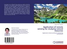 Buchcover von Application of remote sensing for studying natural resources