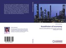 Bookcover of Kazakhstan oil economy