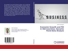 Bookcover of Economic Growth and FDI in SSA Countries: Dynamic Panel Data Analysis