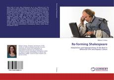 Bookcover of Re-forming Shakespeare