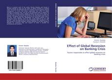 Effect of Global Recession on Banking Crisis的封面