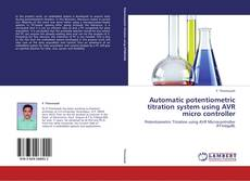 Borítókép a  Automatic potentiometric titration system using AVR micro controller - hoz
