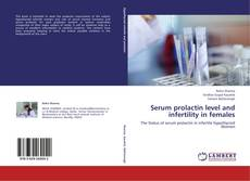 Bookcover of Serum prolactin level and infertility in females