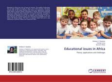 Copertina di Educational issues in Africa