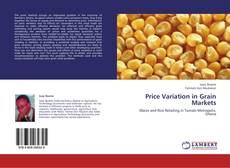 Bookcover of Price Variation in Grain Markets