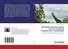 Обложка The Better Environmental Science Teaching Programme in Zimbabwe