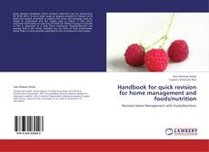 Copertina di Handbook for quick revision for home management and foods/nutrition